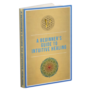 A Beginners Guide To Intuitive Healing E-book