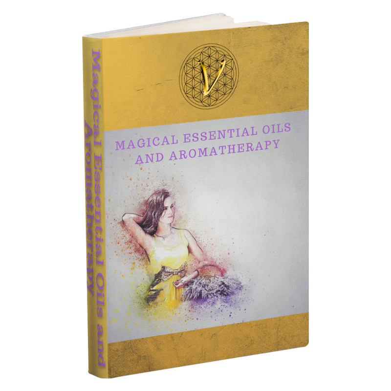 Magical Essential Oils and Aromatherapy E-book